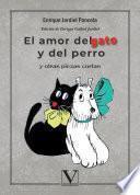 El amor del gato y del perro y otras piezas cortas