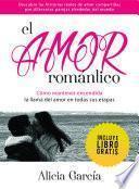El Amor Romántico