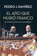 El año que murió Franco