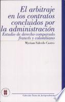 El arbitraje en los contratos concluidos por la administración