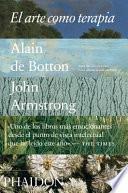 El Arte Como Terapia (Art as Therapy) (Spanish Edition)