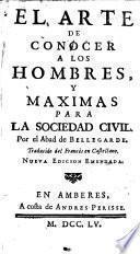El arte de conocer a los hombres y maximas para la sociedad civil