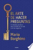 El Arte de Hacer Preguntas / The Art of Asking Questions