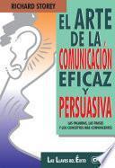 El arte de la comunicación eficaz y persuasiva