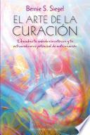 El arte de la curacion / The Art of Healing