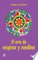 El arte de respirar y meditar