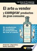 El arte de vender y comprar productos de gran consumo