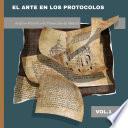 El Arte en los Protocolos. Archivo Histórico de Protocolos de Madrid, vol. 1