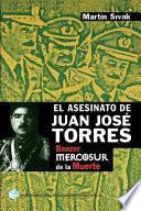 El asesinato de Juan José Torres