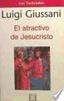 El atractivo de Jesucristo