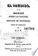 El Bandido, ó, la religion sobre las pasiones