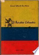 El Batallón Colombia en Korea, 1951-1954