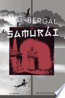 El bergal samurái