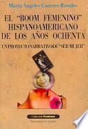 El boom femenino hispanoamericano de los años ochenta