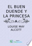 El Buen Duende Y La Princesa