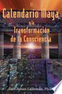 El Calendario Maya y la Transformación de la Consciencia