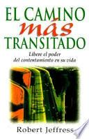 El Camino Mas Transitado