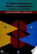 El capital financiero en México y la globalización