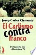 El carlismo contra Franco