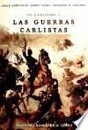 El carlismo y las guerras carlistas