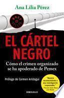 El Cártel Negro / the Black Cartel