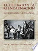 El Celibato Y La Reencarnacion