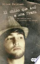 El chico que amó a Ana Frank