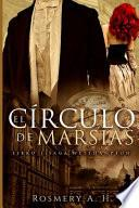 El Círculo De Marsias