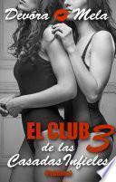 El Club de las Casadas Infieles 3