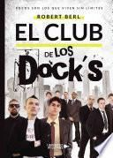 El Club de los Dock ́s