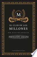 El club de los millones