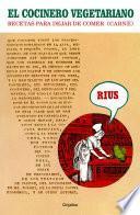 El cocinero vegetariano (Colección Rius)
