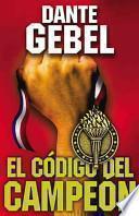 El Codigo Del Campeon