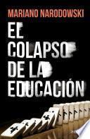 El colapso de la Educación