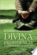 El confiado abandono en la divina Providencia
