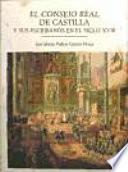 El Consejo Real de Castilla y sus escribanos en el siglo XVIII