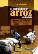 El contrabando del arroz en Bolivia