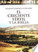 El creciente fértil y la Biblia