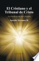 El Cristiano Y El Tribunal De Cristo