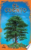 El cuento / La cuentista/ The Story / The Storyteller
