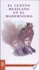 El cuento mexicano en el modernismo