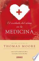 El cuidado del alma en la medicina / Care of The Soul in Medicine