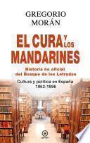 El cura y los mandarines (Hª no oficial del Bosque de los Letrados).