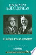 El debate Pound-Llewellyn