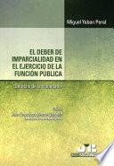 El deber de imparcialidad en el ejercicio de la función pública