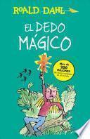El Dedo Magico (the Magic Finger)