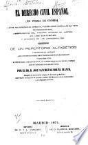 El derecho civil español (en forma de código).