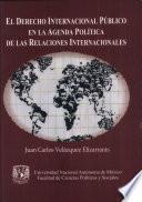 El derecho internacional público en la agenda política de las relaciones internacionales