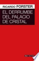 El derrumbe del Palacio de Cristal