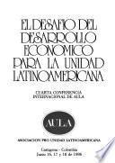 El desafío del desarrollo económico para la unidad latinoamericana
